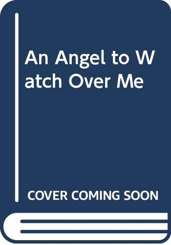 9780517175170: An Angel to Watch Over Me
