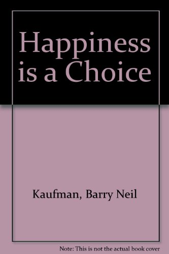 9780517175347: Happiness Is A Choice