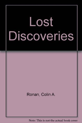 9780517175545: Lost Discoveries: The Forgotten Science of the Ancient World