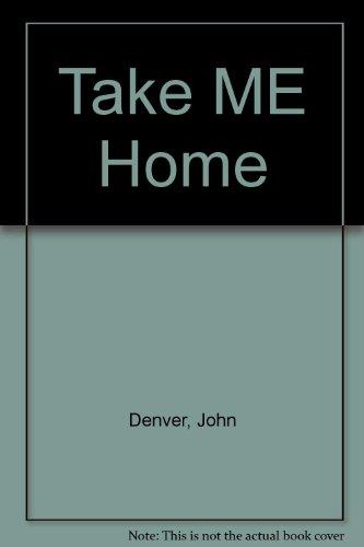 9780517176320: Take Me Home