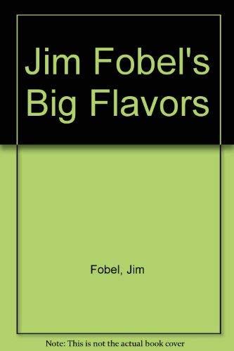 9780517176382: Jim Fobel's Big Flavors