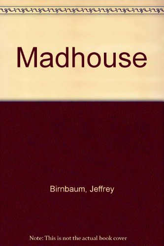 9780517179833: Title: Madhouse
