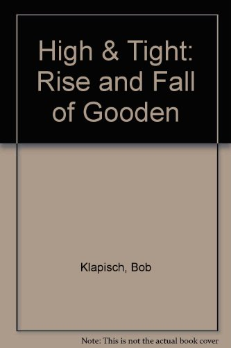 9780517179895: High & Tight: Rise and Fall of Gooden