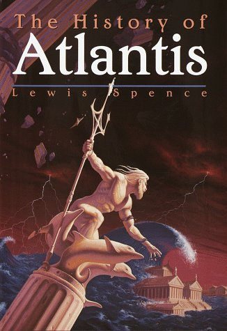 The History of Atlantis: Spence, Lewis