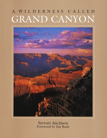 9780517182604: A Wilderness Called Grand Canyon