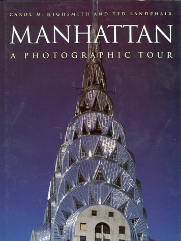 9780517183328: Manhattan: A Photographic Tour (Photographic Tour Series)