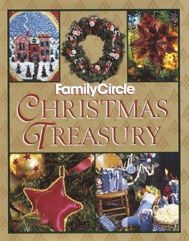 The Family Circle Christmas Treasury: Family Circle Editors