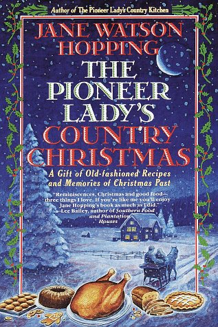 Pioneer Lady's Country Christmas: Hopping, Jane Watson