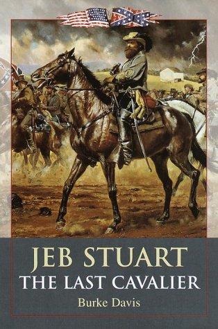9780517185971: Jeb Stuart: The Last Cavalier