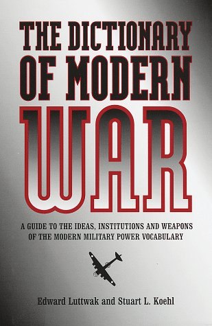 9780517188286: The Dictionary of Modern War
