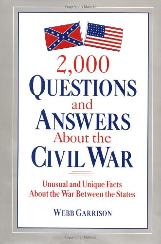 9780517189269: 2,000 Questions and Answers About the Civil War: Unusual and Unique Facts About the War Between the States