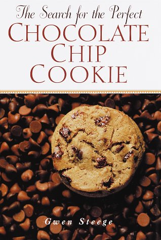 9780517189702: Search for the Perfect Chocolate Chip Cookie