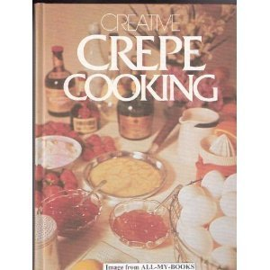 9780517191521: Creative Crepe Cooking