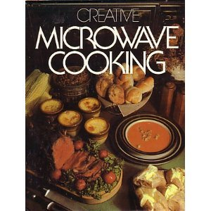 Creative Microwave Cooking: Chalmers, Andrew, MD