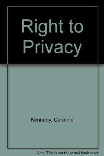 9780517193013: Right to Privacy [Hardcover] by Kennedy, Caroline