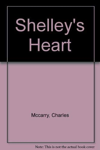 Shelley's Heart (0517193299) by Charles McCarry