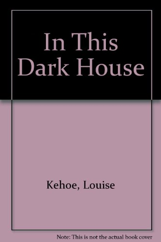 9780517193334: In This Dark House