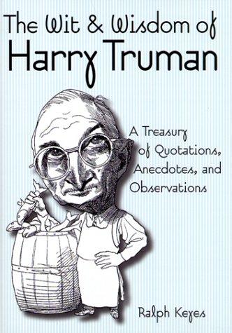9780517194591: The Wit & Wisdom of Harry Truman