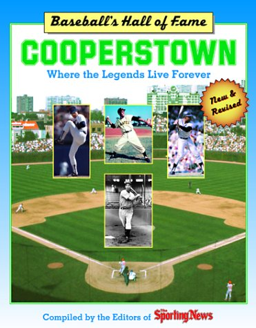 Cooperstown - Where the Legends Live Forever