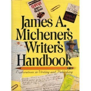 9780517197134: James A. Michener's Writer's Handbook: Explorations in Writing and Publishing...