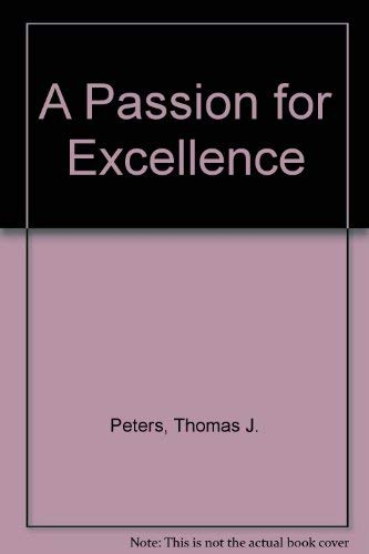 9780517197165: A Passion for Excellence