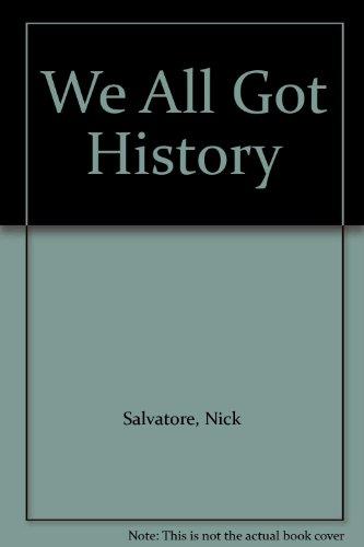 9780517197530: We All Got History