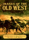 9780517200124: Images of the Old West