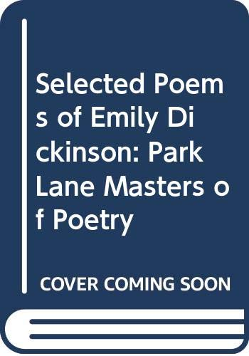 9780517200162: Selected Poems of Emily Dickinson: Park Lane Masters of Poetry