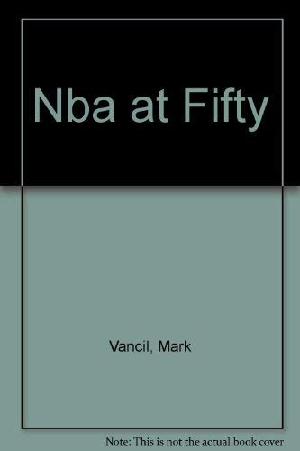Nba at Fifty (0517200945) by Vancil, Mark