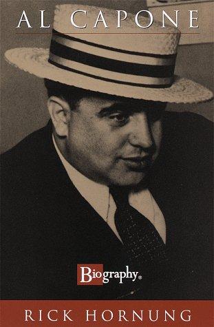 Al Capone.: HORNUNG, Rick.