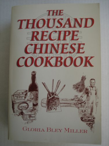Thousand Recipe Chinese Cookbook: MILLER, GLORIA BLEY