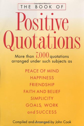 9780517202166: The Book of Positive Quotations