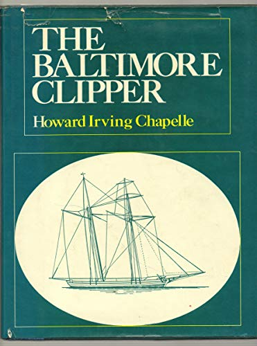 9780517202487: Baltimore Clipper: Its Origin and Development