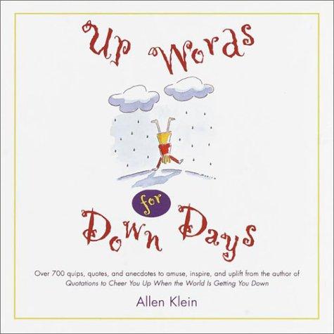Up Words for Down Days: Klein, Allen