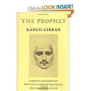 The Prophet: Kahlil Gibran