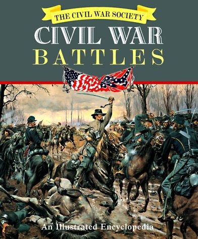 9780517202920: Civil War Battles: An Illustrated Encyclopedia (American Civil War)