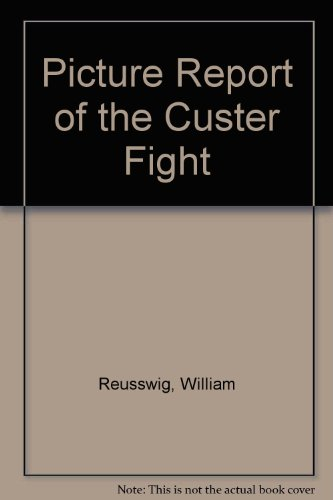 9780517204818: Picture Report of the Custer Fight