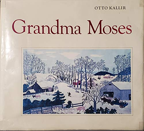 Grandma Moses: Kallir, Otto