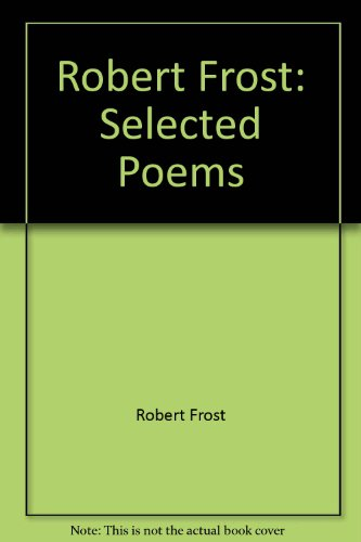 9780517205976: Robert Frost: Selected Poems
