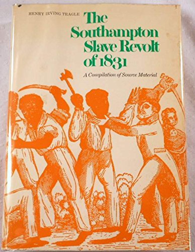 9780517206232: Southampton Slave Revolt of 1831: A Compilation of Source Material