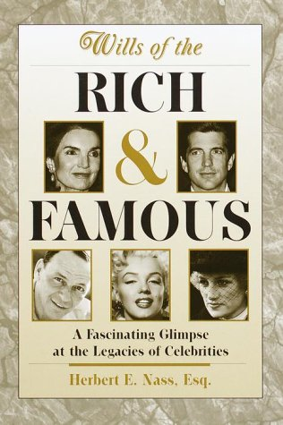 9780517208274: Wills of the Rich and Famous: A Fascinating Glimpse at the Legacies of Celebrities