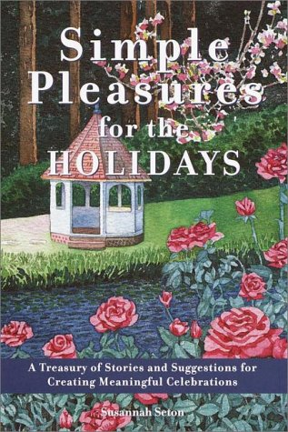 9780517209516: Simple Pleasures for the Holidays