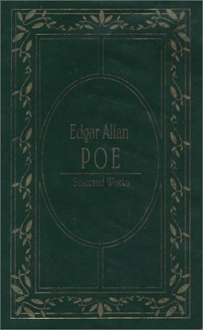 Edgar Allan Poe Selected Works: Poe, Edgar Allan