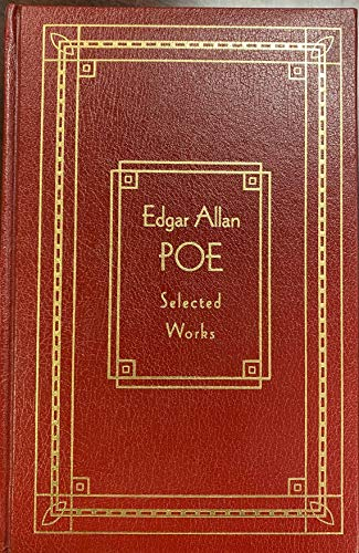 EDGAR ALLAN POE SELECTED WORKS [Leather Bound]