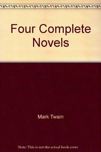Four Complete Novels: Mark Twain