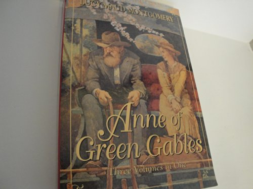 Anne of Green Gables: Three volumes in: L. M Montgomery