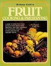 9780517216989: Beekman Guide to Fruit Cooking & Preserving