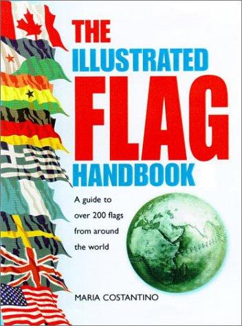 9780517218105: The Illustrated Flag Handbook