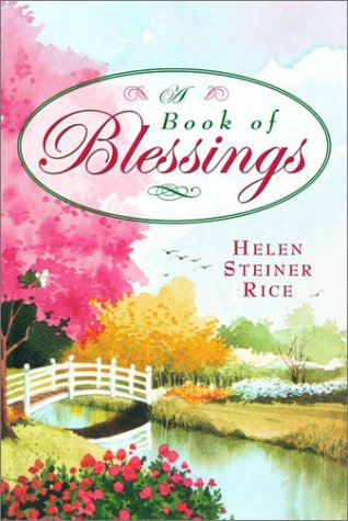 A Book of Blessings: Rice, Helen Steiner