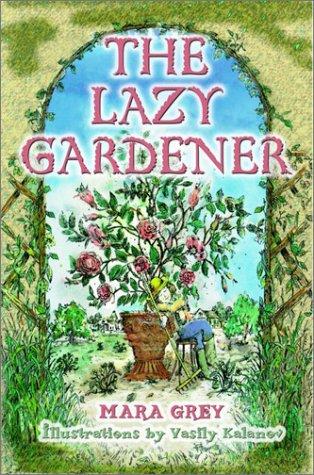 9780517219942: The Lazy Gardener